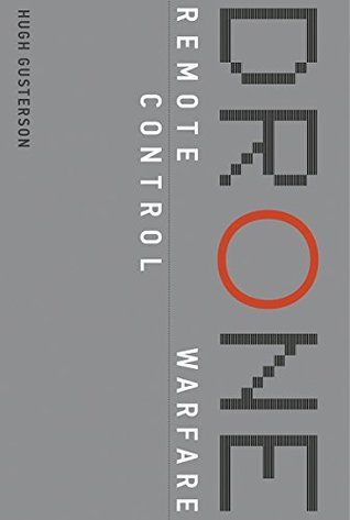 Drone: Remote Control Warfare (The MIT Press)
