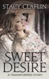 Sweet Desire (The Transformed, #12.5)