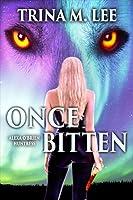 Once Bitten (Alexa O'Brien, Huntress, #1)