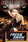 Freak Show (Alexa O'Brien, Huntress, #7)