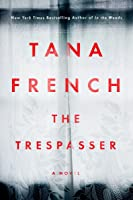 The Trespasser (Dublin Murder Squad, #6)