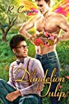 A Dandelion for Tulip (Beings in Love, #6)