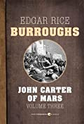 John Carter of Mars: Volume Three