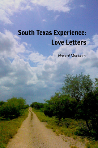 South Texas Experience: Love Letters
