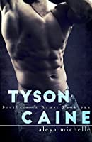 Tyson Caine (Brothers in Arms, #1)