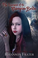 The Lament of the Vampire Bride
