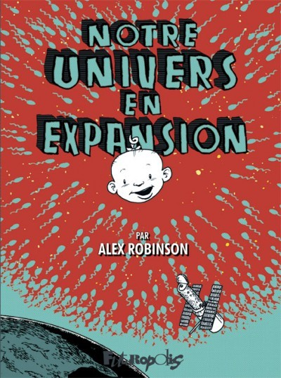 Notre univers en expansion Alex Robinson