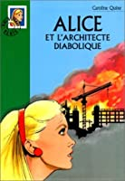 Alice et l'architecte diabolique (Alice, #74)