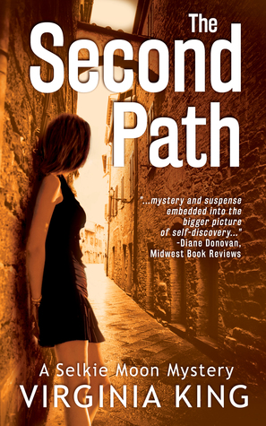 The Second Path (The Secrets of Selkie Moon, #2)