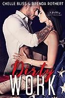 Dirty Work (Filthy Politics, #1)