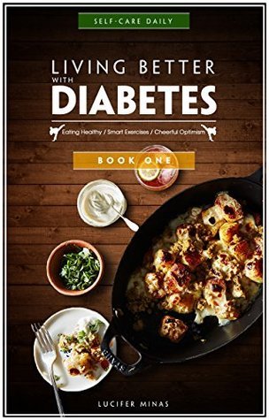 Diabetic Cookbook for two: Low Fat Meal with DIABETIC FOOD LIST and FOOD CHOICES include Smart Exercises to help you WIN DIABETES just in 8 weeks: Eating Healthy/Smart Exercises/Cheerful Optimism