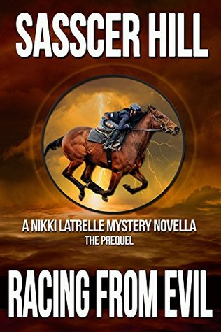 Racing From Evil by Sasscer Hill