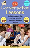 ESL Conversation Lessons by Alex Forero