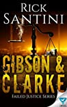 Gibson & Clarke (Failed Justice Series Book 2)