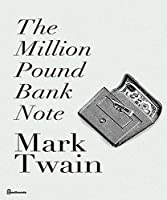 Mark Twain's: The Million Pound Bank Note