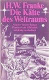 Die Kälte des Weltraums by Herbert W. Franke