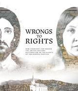 Wrongs to Rights: How Churches Can Engage the United Nations Declaration on the Rights of Indigenous Peoples