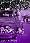 Keeping Meg (Devil's Knights, #6)