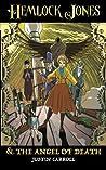 Hemlock Jones and the Angel of Death