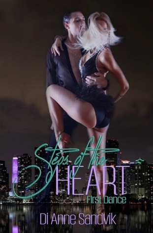 Steps of the Heart - First Dance