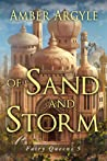 Of Sand and Storm (Fairy Queens #5)