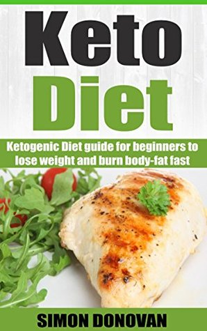 Keto Diet Ketogenic Diet Guide For Beginners To Lose Weight And