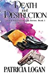 Death and Destruction (Death and Destruction, #1)