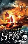 The Smuggler's Curse