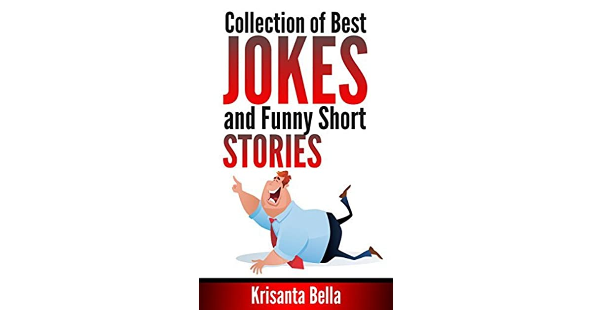 JOKES Collection of Best Jokes and Funny Short Stories