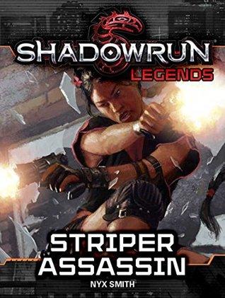 Shadowrun Legends: Striper Assassin