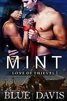 MINT: Interracial Romance BWWM Series (Love of Thieves Book 1)