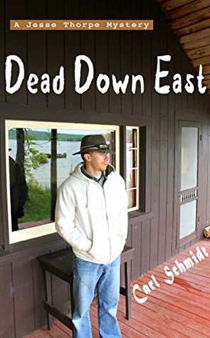 Dead Down East (Jesse Thorpe Mysteries Book 1)