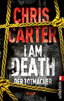 I Am Death. Der Totmacher (Robert Hunter, #7)