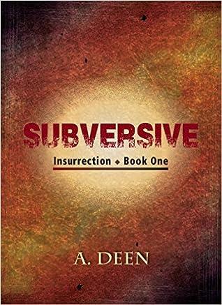 Subversive (Insurrection #1)