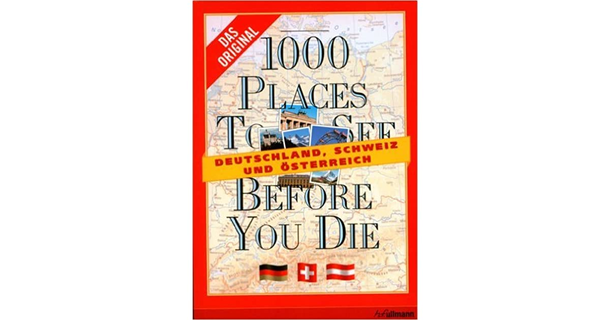 1000 Places To See Before You Die Deutschland Sterreich