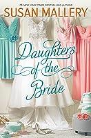 Daughters of the Bride (Los Lobos #3)