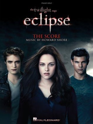 The Twilight Saga - Eclipse Songbook: Music from the Motion Picture Score