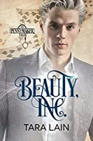 Beauty, Inc. (The Pennymaker Tales, #3)