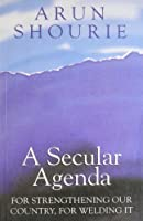 A Secular Agenda: for Strengthening Our Country, for Welding it