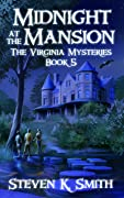 Midnight at the Mansion (The Virginia Mysteries, #5)