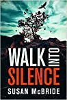Walk Into Silence (Detective Jo Larsen, #1)