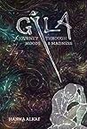 GILA: A Journey Through Moods & Madness