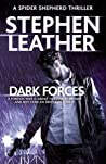 Review ebook Dark Forces (Dan Shepherd, #13) by Stephen Leather