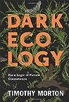 Dark Ecology: For...