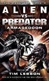 Alien vs. Predator: Armageddon (The Rage War #3)