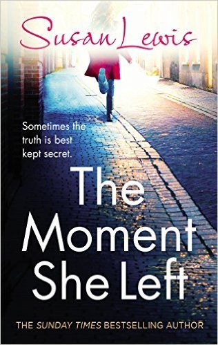 The Moment She Left - Susan Lewis