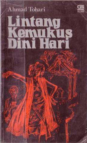 Lintang Kemukus Dini Hari by Ahmad Tohari