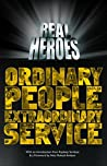 Real Heroes: Ordinary People Extraordinary Service