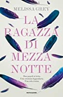 La ragazza di mezzanotte (The Girl at Midnight, #1)