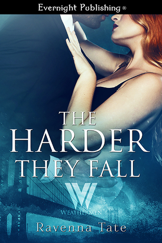 The Harder They Fall by Ravenna Tate